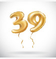 golden number 39 thirty nine metallic balloon vector image vector image