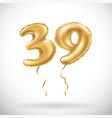 golden number 39 thirty nine metallic balloon vector image vector image