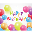 happy birthday with balloon and confetti vector image vector image
