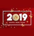 happy new year 2019 - banner with frame 3 vector image vector image