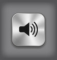 Speaker volume icon - metal app button vector image vector image