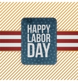 Happy Labor Day realistic paper Emblem vector image vector image
