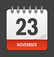 november 23 calendar daily icon vector image