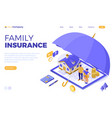 family home insurance isometric vector image vector image