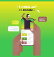 hands using smartphone with technology blogger on vector image vector image