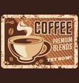 coffee shop cappuccino rusty metal plate vector image