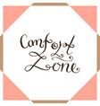 comfort zone handwriting poster