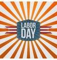 Labor Day realistic paper Badge vector image vector image