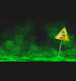 warning sign in toxic green smoke or fog clouds vector image