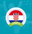 croatia flag european football 2020 tournament vector image vector image