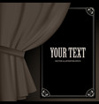 curtain in dark vintage colors and a suspended vector image vector image