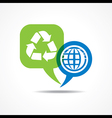 Earth and recycle icon in message bubble vector image vector image