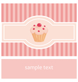 Sweet pink card or invitation with muffin cupcake vector image vector image