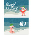 happy holidays and joy greeting cards pigs symbols vector image vector image