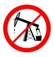 oil pump jack silhouette prohibition sign vector image vector image