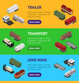 different types trailers 3d banner horizontal set vector image vector image