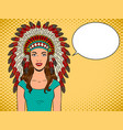 woman in indian headdress pop art vector image vector image