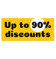up to 90 percent discounts vector image