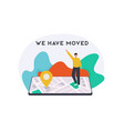 we have moved concept people announce change vector image