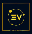 initial ev letter logo template design vector image vector image