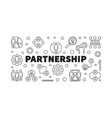 partnership concept outline banner or vector image vector image