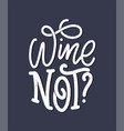 wine lettering composition in modern style vector image vector image