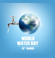 world water day realistic background vector image