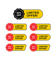 set limited time offer in various shape vector image vector image