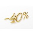 realistic golden text 40 percent discount number vector image vector image