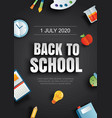 back to school poster with education items on vector image vector image