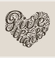 Give thanks calligraphy text in form heart