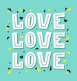 love love love lettering vector image