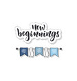 new beginnings calligraphy hand drawn vector image
