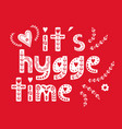 hand drawn scandinavian lettering hygge lifestyle vector image vector image