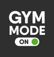 sport fitness or gym typography for interior vector image