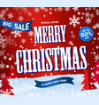 red banner big sale text merry christmas and happy vector image vector image