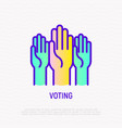 voting raised hands thin line icon vector image vector image