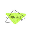 big sale text on lime green grunge triangular vector image vector image