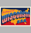 greetings from wisconsin usa retro postcard vector image vector image