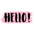 handwritten text hello isolated on white vector image vector image
