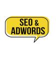 seo and adwords speech bubble vector image