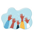 concept raised up hands vector image vector image