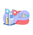 flat online mobile social media with heart like vector image