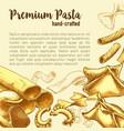 italian pasta sketch poster with fresh macaroni vector image