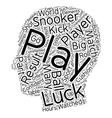 The Impact Of Luck On Snooker Results text vector image vector image