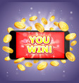 you win casino poster banner design vector image