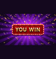 you win banner winner congratulations frame vector image vector image