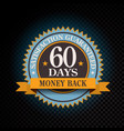 60 days satisfaction guaranteed golden vector image vector image