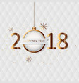 happy new year 2018 card with gold detail vector image vector image
