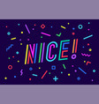 nice banner speech bubble poster and sticker vector image vector image